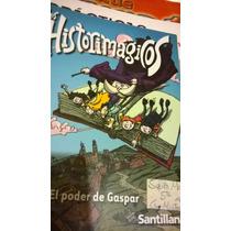 Libro Historimágicos -el Poder De Gaspar. 5to Año.santillana