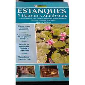 Libros! Estanques Y Jardines Acuáticos