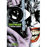 Batman La Broma Asesina Dc Black Label - Alan Moore Comic