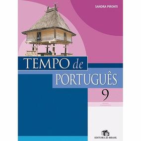 Livro Tempo De Português - 9° Ano / 8° Série