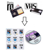 Vhs Y Beta Grabado A Dvd O Archivo Digital
