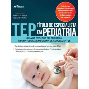 Livro Tep - Título De Especialista Em Pediatria