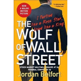 The Wolf Of Wall Street - El Libro Que Inspiro Todo - Ingles