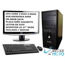 Pc Completo Core 2 Duo 4 Gb 80gb Monitor 17 Teclado E Mouse!