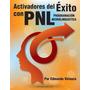 Activadores Del Éxito Con Pnl: Pdf
