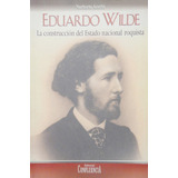 Eduardo Wilde - Norberto Acerbi - Confluencia