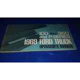 Manual Ford Truck F100 F350 1969 E P - Series Ford 69 -