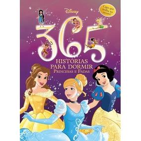 365 Histórias Para Dormir - Princesas E Fadas - Ed