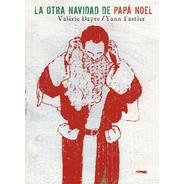 La Otra Navidad De Papá Noel  - Oferta Zorro Rojo
