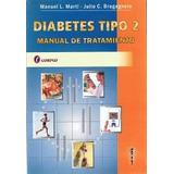 Diabetes Tipo 2, Manual De Tratamiento - Manuel L. Marti