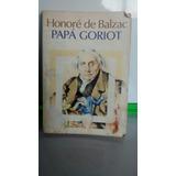 Papa Goriot. H. Balzac.
