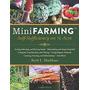 Mini Agricultura: Autosuficiencia En 1/4 Acre