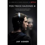 Por Trece Razones · 13 Reasons Why - Libro Integro - Español