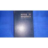 Manual De Bioquímica. Guillermo Farías Martínez. Medicina