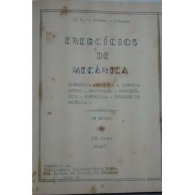 Livro Exercicios Mecanica 1948 T N O Folmer 1a Edicao