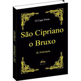 Livro De São Cipriano O Bruxo - Capa Preta - Original