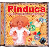 Cd Pinduca - 40 Anos De Sucesso Do Rei Do Carimbó Do Brasil