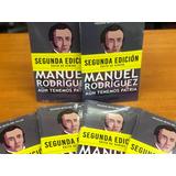 Manuel Rodríguez. Aun Tenemos Patria Compañeros