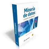 Ebook Minería De Datos A Través De Ejemplos