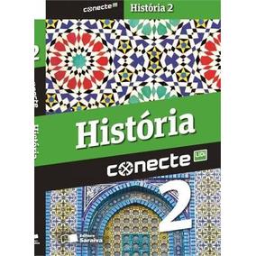 Conecte Historia, V.2 - 2º Ano - Ensino Médio - 2º Ano