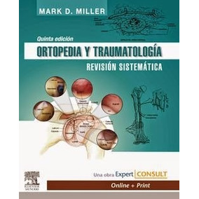 Libro: Ortopedia Y Traumatología. Revisión Sistemática - Pdf