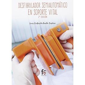 Desfibrilador Semiautomático En Soporte Vital Luis Carlos R