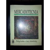Mercadotecnia Philip Kotler - Gary Amstrong Sexta Edicion