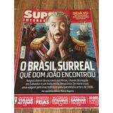 Revista Superinteressante Edição 251 Abril/2008