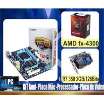 Kit Amd Placa Gigabyte Fx-4300 + Pl Video R7 250 2gb/128bits
