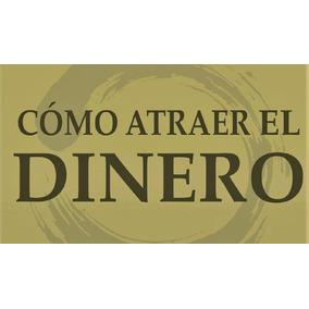 Como Atraer El Dinero Lain Garcia Calvo