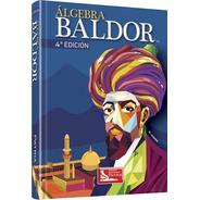 Algebra Baldor 4ta Edicion (tapa Dura)