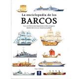 La Enciclopedia De Los Barcos - Roger Ford / Tony Gibbons