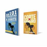 Livro Corte X Namoro + As 101 Perguntas Sobre A Corte