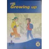 Livro Growing Up Level 4 Pearson Longman