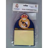 Imán Porta Notas Del Barcelona & Real Madrid 100 % Original