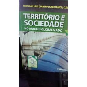 Territorio E Sociedade No Mundo Globalizado 2 Ensino Medio