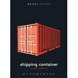 Shipping Container (object Lessons) Craig Martin