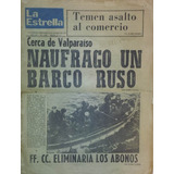Golpe Antiguo Diario La Estrella Valparaiso 22 Agosto 1973