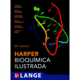 Bioquimica Ilustrada De Harper 29ª Ed.