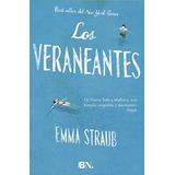 Libro Los Veraneantes De Emma Straub