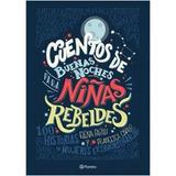 Cuentos De Buenas Noches Para Niñas Rebeldes - Envio Gratis