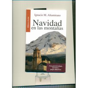 Navidad En Las Montañas- Ignacio Manuel Altamirano