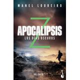Apocalipsis Z 2 Y 3 .. Manel Loureiro Dhl