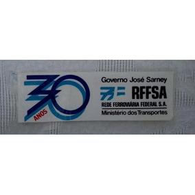 Antigo E Raro Plastico Rede Ferroviária Federal Jose Sarney