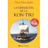 La Expedición De La Kon-tiki - Thor Heyerdhal - Libro