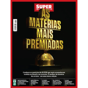 Revista Superinteressante 347 = Materias Premiadas Lacrada!