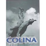 Colina - Biografìa Del Escultor De María Lionza