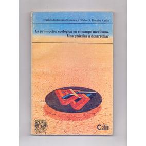 Libro La Promoción Ecológica En El Campo Mexicano, Moctezuma