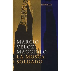 Libro Mosca Soldado, La (l.t.) - Nuevo