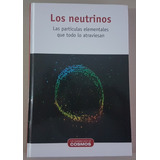 Los Neutrinos De La Coleccíon Un Paseo Por El Cosmos